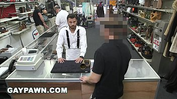 GAY PAWN - Broke Ass Dude With Poor Credit Walks Into My Shop Looking For Help 11 min