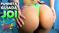 Carnaval 2020 - Gostosa fazendo Voce Gozar no Carnaval -  Punheta Guiada - JOI HOT Brazilian Girl Jerk Off Instruction