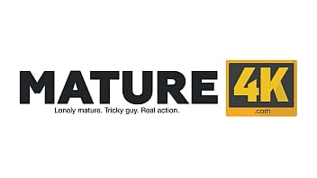 MATURE4K. Carnal fun replaces payment for work so mature opts for making it