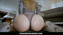 Hot Big Ass PAWG Teen Fucked