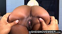 EbonyBabe Msnovember AssSpreading Her BlackPussy Open, Big Ass Apart, And Squeezing Her Big Tits For Her Step Dad After Stripping Naked While Her Mom Is At Work.